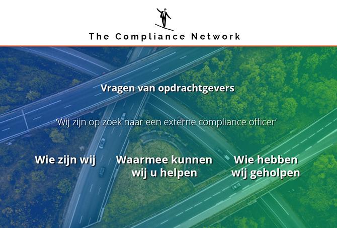 The Compliance Network is een adviesbureau en netwerkorganisatie in de vorm van een coöperatie waar ervaren professionals (15  jaar werkervaring) zich hardmaken voor de integriteit, compliance en privacy agenda van uiteenlopende organisaties in Nederland en daarbuiten. Veelal zelfstandig, soms in teamverband, maar altijd in verbinding met elkaars kennis, ervaring en netwerk.